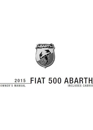 Owners manual for Fiat 500 Abarth and Fiat 500 Abarth Cabrio