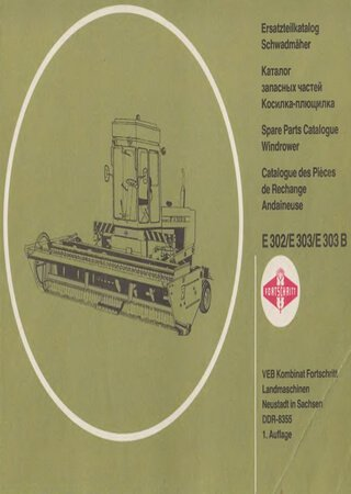Spare parts catalogue for windrowers Fortschritt E-302, E-303, E-303B