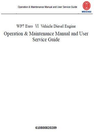 Дизельный двигатель Weichai WP7 Euro 6: Руководство по эксплуатации и техническому обслуживанию