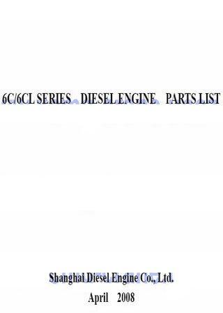 Каталог запчастей дизельных двигателей SDEC (Shanghai) 6C215-2, 6C250-2, 6CL280-2