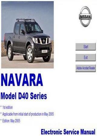 Руководство по обслуживанию автомобиля Nissan Navara D40 (Nissan Navara II, Nissan Frontier D40, Suzuki Equator)